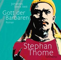 Gott der Barbaren von Stephan Thome, Cover mit freundlicher Genehmigung von GRIOT Hörbuchverlag.